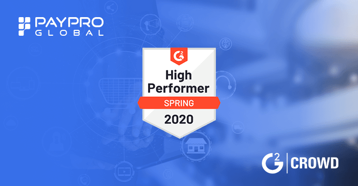 PayPro Global recognized as High Performer in G2 Crowd's 2020
